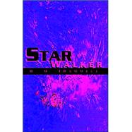 Star Walker by Trammell, R. M., 9781413455380