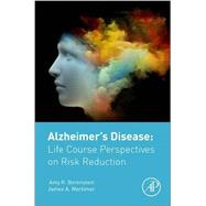 Alzheimer's Disease by Borenstein, Amy; Mortimer, James, 9780128045381