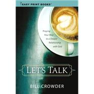 Let's Talk by Crowder, Bill, 9781627075381
