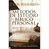 Metodos de Estudio Biblico Personal : 12 Formas de Estudiar la Biblia Tu Solo by Rick Warren, 9780829745382