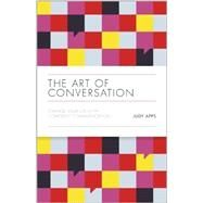 The Art of Conversation: Change Your Life With Confident Communication by Apps, Judy, 9780857085382
