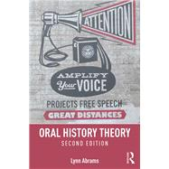 Oral History Theory by Abrams; Lynn, 9781138905382