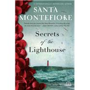 Secrets of the Lighthouse A Novel by Montefiore, Santa, 9781476735382