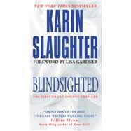 Blindsighted by Slaughter, Karin; Gardner, Lisa, 9780062385383