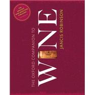 The Oxford Companion to Wine by Robinson, Jancis; Harding, Julia, 9780198705383