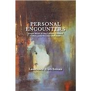 Personal Encounters by Hutchman, Laurence, 9780887535383