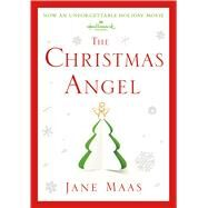 The Christmas Angel A Novel by Maas, Jane, 9781250075383