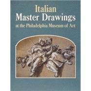 Italian Master Drawings At The Philadelphia Museum Of Art by Percy, Ann; Cazort, Mimi; D'Harnoncourt, Anne; Shoemaker, Innis Howe, 9780271025384