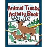 Animal Tracks Activity Book by Ortler,  Brett, 9781591935384