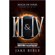 Reign of Four by Bible, Jake, 9781618685384