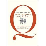 Don Quijote de La Mancha / Don Quixote of La Mancha by De Cervantes, Miguel; Perez-Reverte, Arturo, 9788468025384