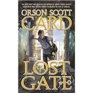 The Lost Gate by Card, Orson Scott, 9780765365385