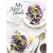 My New Roots by Britton, Sarah, 9780804185387