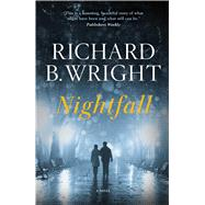 Nightfall by Wright, Richard B., 9781476785387