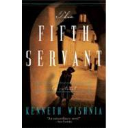 The Fifth Servant by Wishnia, K. J. a., 9780061725388