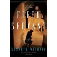 The Fifth Servant by Wishnia, K. J. a., 9780061725388