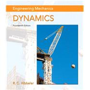 Engineering Mechanics Dynamics by Hibbeler, Russell C., 9780133915389