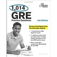 1,014 GRE Practice Questions, 3rd Edition by PRINCETON REVIEW, 9780307945389