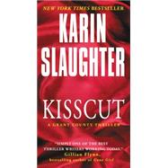 Kisscut by Slaughter, Karin, 9780062385390