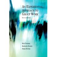 An Experiential Approach to Group Work, Second Edition by Furman, Rich; Bender, Kimberly; Rowan, Diana, 9780190615390