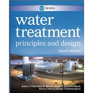 MWH's Water Treatment Principles and Design by Crittenden, John C.; Trussell, R. Rhodes; Hand, David W.; Howe, Kerry J.; Tchobanoglous, George, 9780470405390