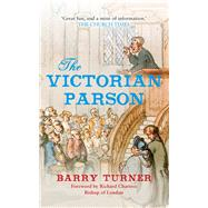 The Victorian Parson by Turner, Barry; Chartres, Richard, 9781445655390