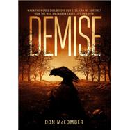 Demise by Mccomber, Don, 9781680285390