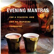 Evening Mantras by Cico Books, 9781782495390