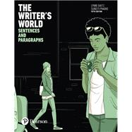 The Writer's World Sentences and Paragraphs by Gaetz, Lynne; Phadke, Suneeti, 9780134195391