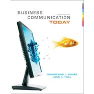 Business Communication Today by Bovee, Courtland L.; Thill, John V., 9780138155391