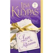 Love in the Afternoon by Kleypas, Lisa, 9780312605391