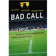 Bad Call by Collins, Harry; Evans, Robert; Higgins, Christopher, 9780262035392
