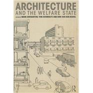 Architecture and the Welfare State by Swenarton; Mark, 9780415725392