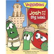Josh and the Big Wall by Unknown, 9781433685392