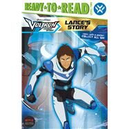 Lance's Story by Spinner, Cala; Spaziante, Patrick, 9781534425392