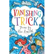 Vanishing Trick by Asquith, Ros, 9781847805393