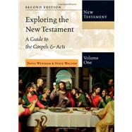 Exploring the New Testament: A Guide to the Gospels & Acts by Wenham, David; Walton, Steve, 9780830825394
