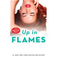 Up in Flames A Rosemary Beach Novel by Glines, Abbi, 9781501115394