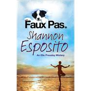 Faux Pas by Esposito, Shannon, 9780727885395