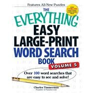 The Everything Easy Large-Print Word Search Book by Timmerman, Charles, 9781440585395