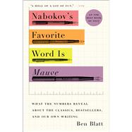 Nabokov's Favorite Word Is Mauve by Blatt, Ben, 9781501105395