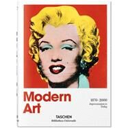 Modern Art 1870–2000 by Holzwarth, Hans Werner, 9783836555395