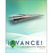 ¡Avance! Student Edition Intermediate Spanish by Bretz, Mary Lee; Dvorak, Trisha; Kirschner, Carl; Bransdorfer, Rodney; Kihyet, Constance, 9780073385396