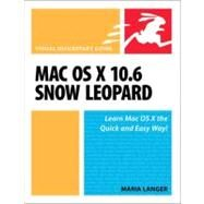 Mac OS X 10.6 Snow Leopard Visual QuickStart Guide by Langer, Maria, 9780321635396