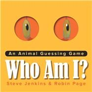 Who Am I? by Page, Robin; Jenkins, Steve, 9780544935396