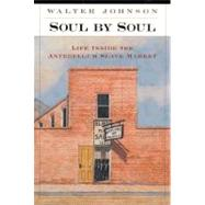 Soul by Soul by Johnson, Walter, 9780674005396