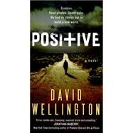 Positive by Wellington, David, 9780062315397
