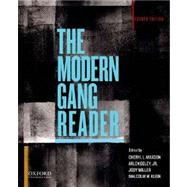 The Modern Gang Reader by Maxson, Cheryl L.; Egley, Jr., Arlen; Miller, Jody; Klein, Malcolm W., 9780199895397