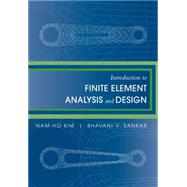 Introduction to Finite Element Analysis and Design 9780470125397N