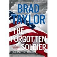 The Forgotten Soldier by Taylor, Brad, 9781410485397